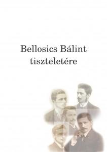 Bellosics Bálint tiszteletére