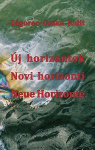 Új horizontok. Válogatott versek / Novi horizonti. Izbor pesmi